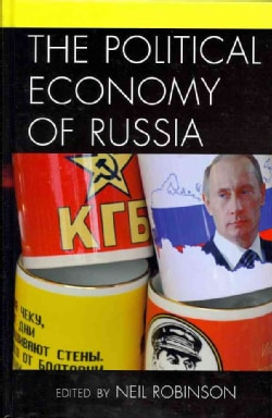 The Political Economy of Russia (Hardcover)