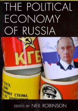 The Political Economy of Russia (Paperback)