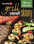 Char-Broil Grill Yourself Skinny (Paperback)