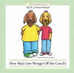 How Maji Gets Mongo Off the Couch! (Hardcover)