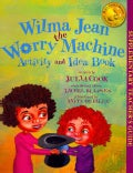 Wilma Jean the Worry Machine Activity and Idea Book (Paperback)
