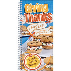 Giving Thanks: Fun & Quick Ways to Say Thank You