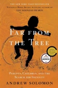 Far from the Tree: Parents, Children and the Search for Identity (Hardcover)