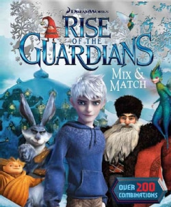 Rise of the Guardians Mix & Match (Spiral bound)
