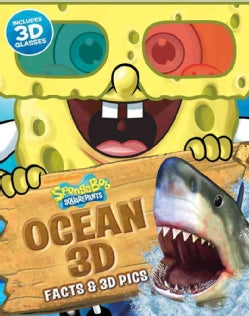 Spongebob Squarepants Ocean 3D: Facts & 3D Pics (Spiral bound)