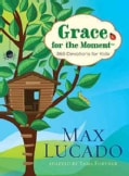Grace for the Moment: 365 Devotions for Kids (Hardcover)