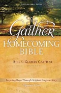 The Gaither Homecoming Bible: New King James Version (Hardcover)