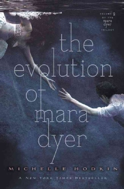 The Evolution of Mara Dyer (Hardcover)