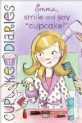 "Emma, Smile and Say ""Cupcake!"" (Paperback)"