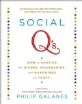 Social Q's: How to Survive the Quirks, Quandaries, and Quagmires of Today (Paperback)