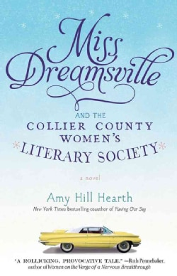 Miss Dreamsville and the Collier County Women's Literary Society (Paperback)