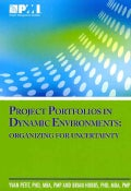 Project Portfolios in Dynamic Environments: Organizing for Uncertainty (Paperback)