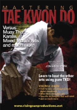 Mastering Tae Kwon Do: Versus Muay Thai, Karate, Mixed Martial Arts (DVD)