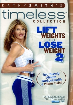 Kathy Smith: Lift Weights to Lose Weight 2 (DVD)