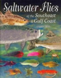 Saltwater Flies of the Southeast & Gulf Coast (Paperback)
