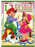 1, 2 Buckle My Shoe: An Alphabet & Counting Book (Paperback)