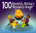 100 FAVOURITE NURSERY RHYMES &SONGS - 100 FAVOURITE NURSERY RHYMES &SONGS