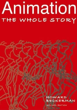 Animation the Whole Story (Paperback)