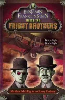 Benjamin Franklinstein Meets the Fright Brothers (Paperback)
