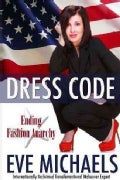 Dress Code: Ending Fashion Anarchy (Paperback)