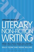 The Arvon Book of Literary Non-fiction: Writing About Travel, Nature, Food, Feminism, History, Sexuality, Death a... (Paperback)