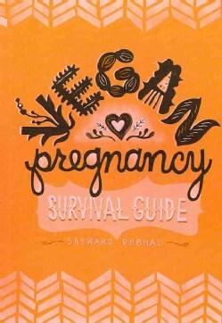 Vegan Pregnancy Survival Guide (Paperback)