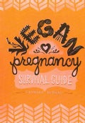 Vegan Pregnancy Survival Guide (Paperback)