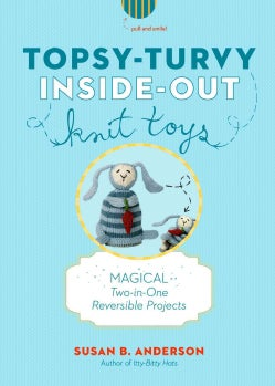 Topsy-Turvy Inside-Out Knit Toys (Hardcover)