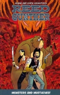 Reed Gunther 2: Monsters and Mustaches! (Paperback)