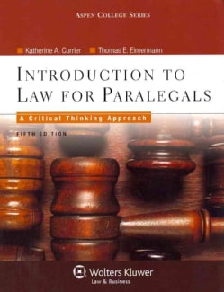 Introduction to Law for Paralegals: A Critical Thinking Approach