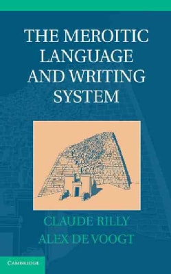 The Meroitic Language and Writing System (Hardcover)