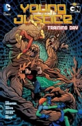 Young Justice 2: Training Day (Paperback)