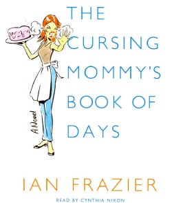 The Cursing Mommy's Book of Days (CD-Audio)