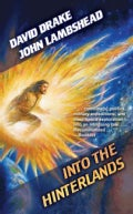 Into the Hinterlands (Paperback)