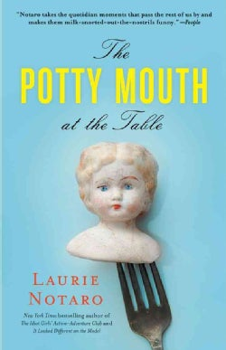 The Potty Mouth at the Table (Paperback)