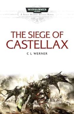 Siege of Castellax (Paperback)