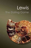 The Dating Game: One Man's Search for the Age of the Earth (Paperback)