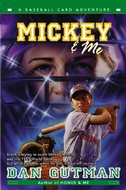 Mickey & Me (Paperback)