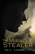 The Miracle Stealer (Paperback)
