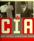 The CIA and Other American Spies (Hardcover)
