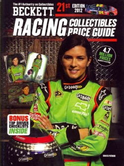 Beckett Racing Collectibles Price Guide 2012 (Paperback)