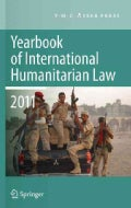 Yearbook of International Humanitarian Law 2011 (Hardcover)