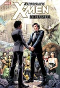 Astonishing X-Men: Northstar (Hardcover)