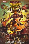Marvel Zombies: Destroy (Hardcover)