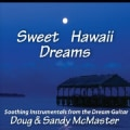 DOUG & SANDY MCMASTER - SWEET HAWAII DREAMS