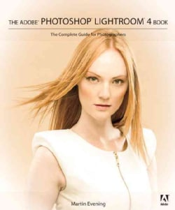 The Adobe Photoshop Lightroom 4 Book: The Complete Guide for Photographers (Paperback)