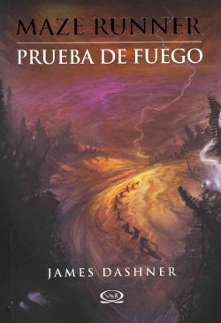Prueba de fuego / The Scorch Trials (Paperback)