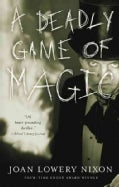 A Deadly Game of Magic (Paperback)