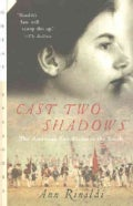 Cast Two Shadows: The American Revolution in the South (Paperback)