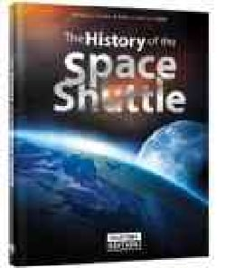 The History of the Space Shuttle: Includes Qr Codes (Hardcover)